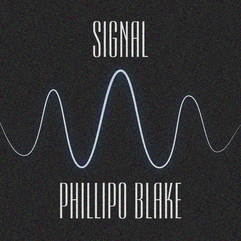 Phillipo Blake - Signal (Original Mix)