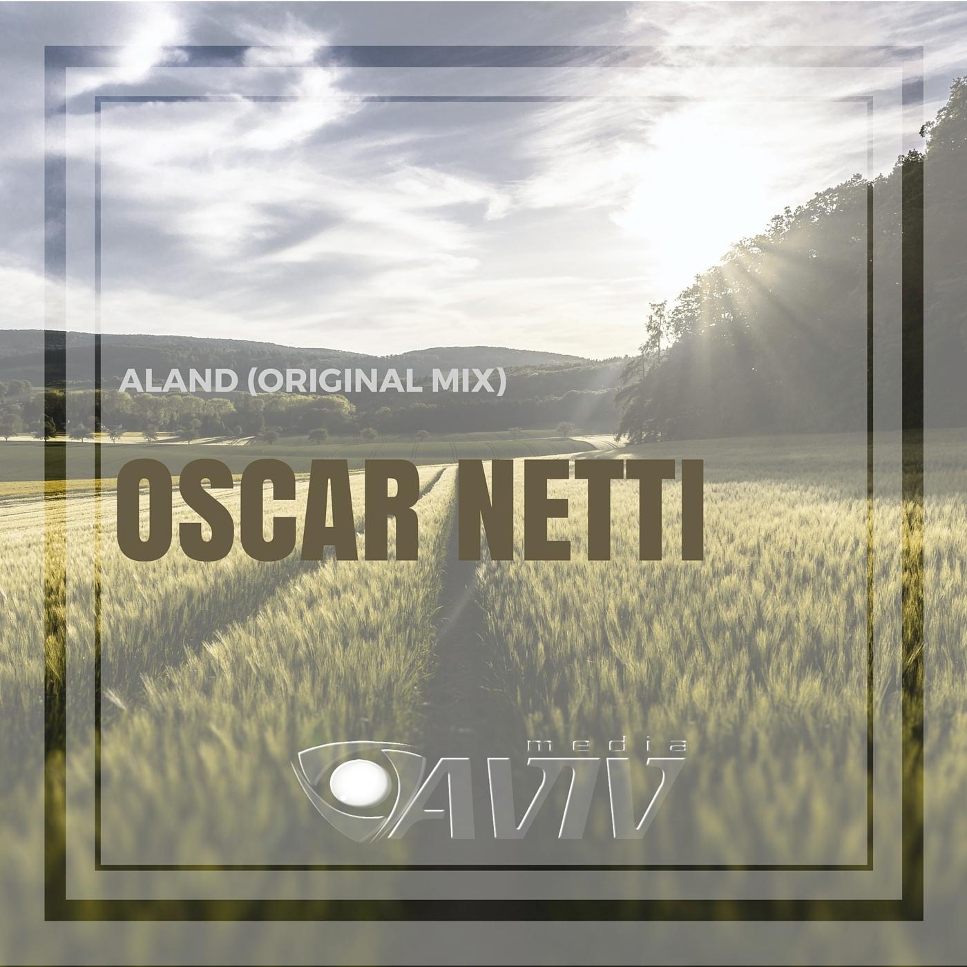 Oscar Netti - Aland (Original Mix)