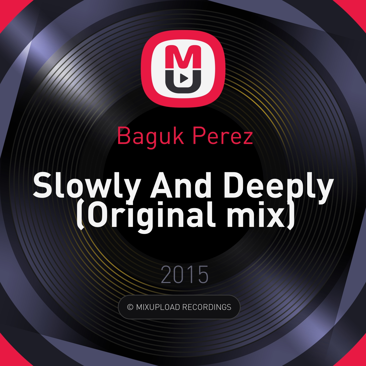 Baguk Perez - Slowly And Deeply (Original mix)
