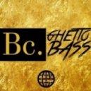 Bleu Clair - Ghetto Bass (Original mix)