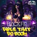 Black Fire - Girls That Go Boom (Original Mix Side A)