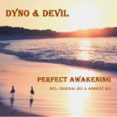 Dyno & Devil - Perfect Awakening (Ambient Mix)