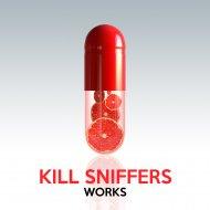 Kill Sniffers - Second Chance (Original Mix)