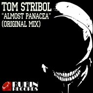 Tom Stribol - Almost Panacea (Original Mix)