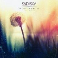 Said The Sky Ft. Missio - Nostalgia (Original mix)
