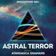 Astral Terror - Ayahuasca Shamans (Forest Weed)