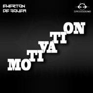 Ewerton de Souza - Motivation (Original Mix)