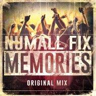 Numall Fix - Memories (Original Mix)