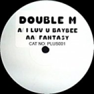 Double M - I Luv U Baybee (Original mix)