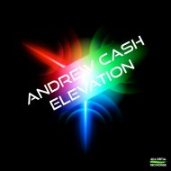 Andrew Cash - Elevation (Original Mix)