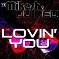 DJ Mikesh & DJ Neo - Lovin You (Andy Judge Uplifting Trance Mix)