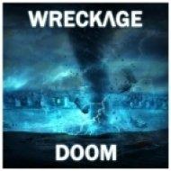 Wreckvge - Doom (Original mix)