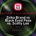 Zvika Brand vs Black Eyed Peas vs. Scotty Lee  - Potahat Tik  (DJ K1LL3R Mash UP 2015)