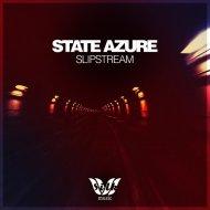 State Azure  - Something Unseen (Original mix)
