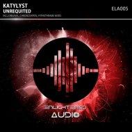Katylyst  - Unrequited  (Hypaethrame Remix)