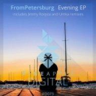 FromPetersburg - Evening (Jimmy Roqsta Remix)