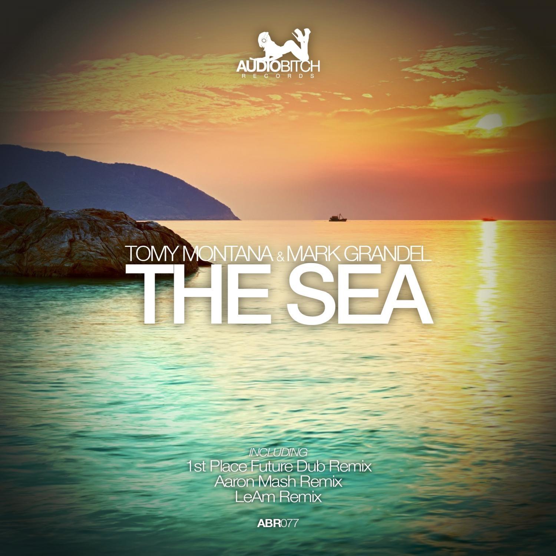 Tomy Montana, Mark Grandel, Aaron Mash - The Sea (Aaron Mash Remix)