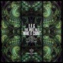 E.F.G. feat. Angel Falls - Make It Count (Aitra Remix)