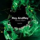 Ray AndRey - Mood Alien (Original Mix)