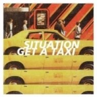 Situation - Get A Taxi (Goshawk Remix)