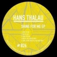 Hans Thalau - Shine For Me (Nicke & R.MA Nord Remix)