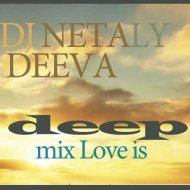 Dj Netaly Deeva - MIX LOVE IS III (Original Mix)
