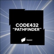 CODE432 - Pathfinder (Original Mix)