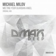 Michael Milov - Meeting Your Guardian Angel (Original Mix)