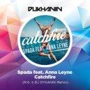 Spada feat. Anna Leyne - Catchfire (R.G. & DJ Dyxanin Remix)