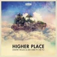 Dimitri Vegas & Like Mike feat. Ne-Yo and Alex Van Diel - Higher Place (DJ Nice [Kostroma] Mashup)