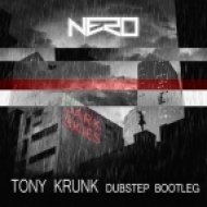 Nero - Dark Skies (Tony Krunk Dubstep Bootleg)