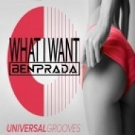 Ben Prada - What I Want (Original Mix)