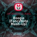 Jeff Doubleu vs. Alvita - Boogie  (FancyNote Mash-Up)