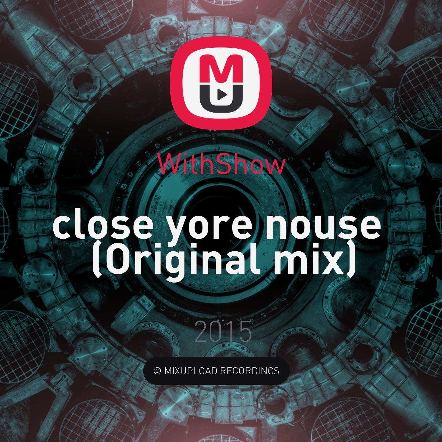 WithShow - close yore nouse (Original mix)