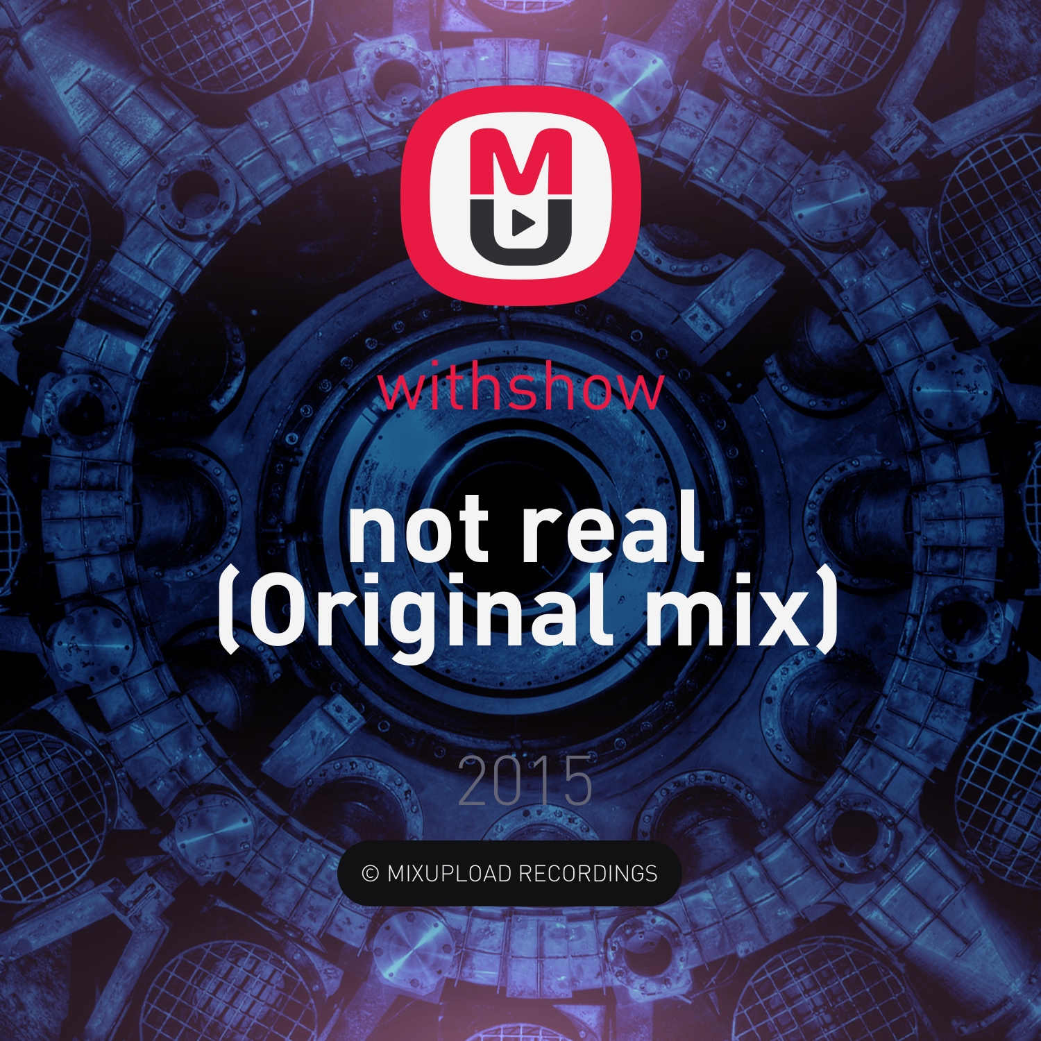 withshow - not real (Original mix)