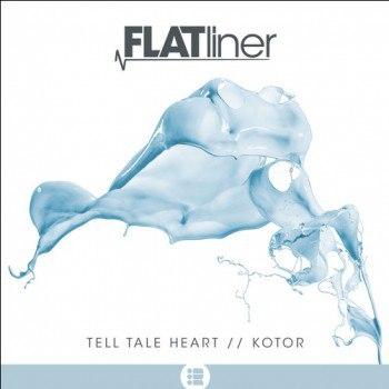 Flatliner - Tell Tale Heart (Original mix)