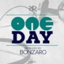 Bonzaro - Oneday (Original Mix)