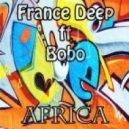 France Deep feat. Bobo - Africa (EP Version)