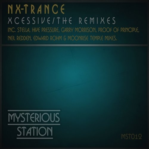 NX-Trance - Xcessive  (Moonrise Temple twilight Midnight mix) ( (Moonrise Temple twilight Midnight mix) )