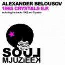 Alexander Belousov - 1965 (Original Mix)