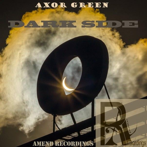 Axor  - Dark Side (Original mix)