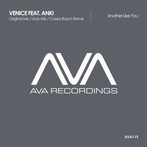Venice, Anki - Another Like You (Casey Rasch Remix)