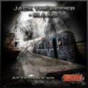 Jack The Ripper & M.A.M.F - Afterlife (Original mix)