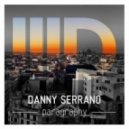 Danny Serrano - Paragraphy (Original Mix)