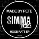 Made By Pete - Hood Rats (Original Mix)