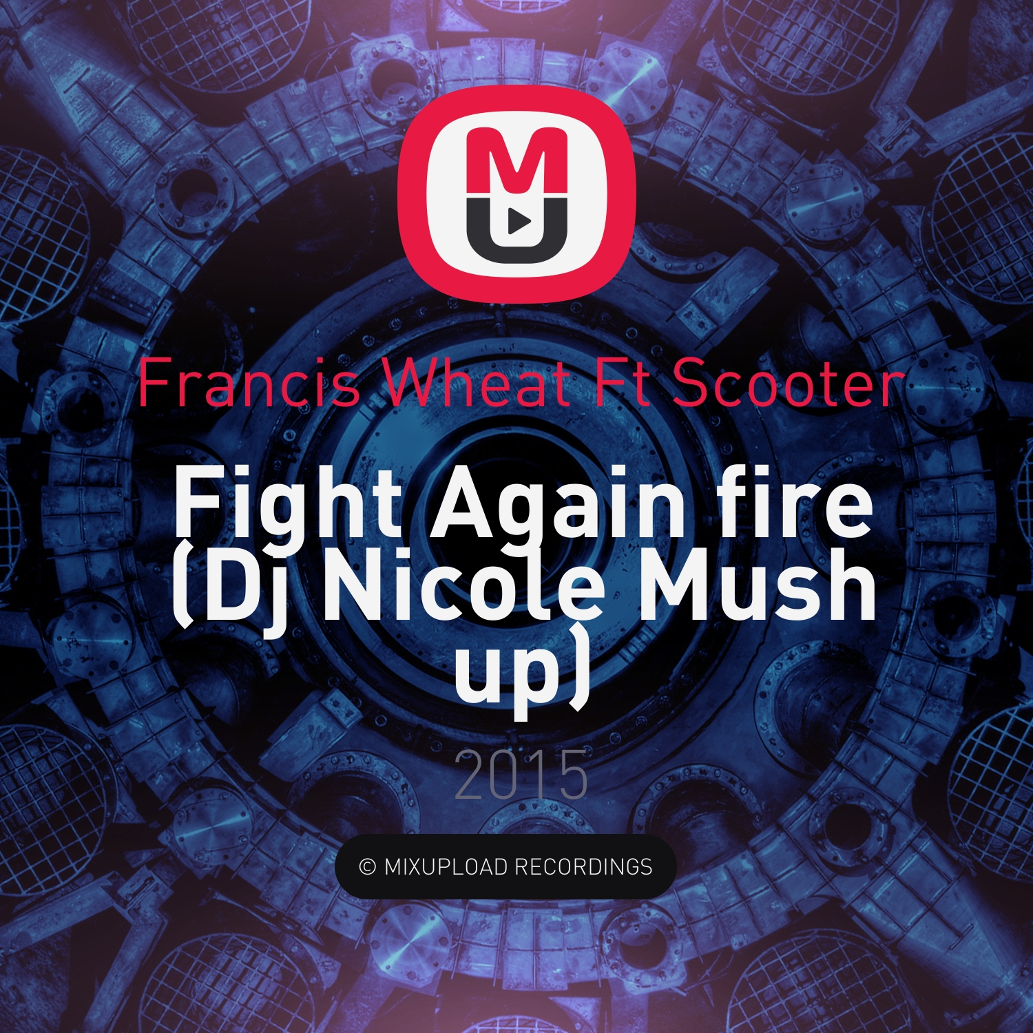 Francis Wheat Ft Scooter - Fight Again fire (Dj Nicole Mush up)