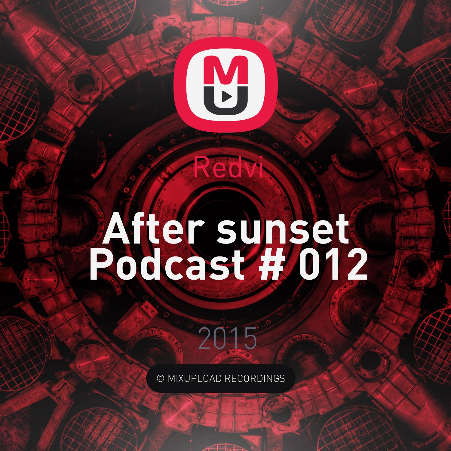 Redvi - After sunset Podcast # 012 ()
