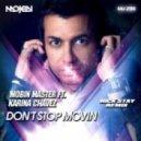 Mobin Master feat. Karina Chavez - Don\'t Stop Movin (Nick Stay Radio Remix)
