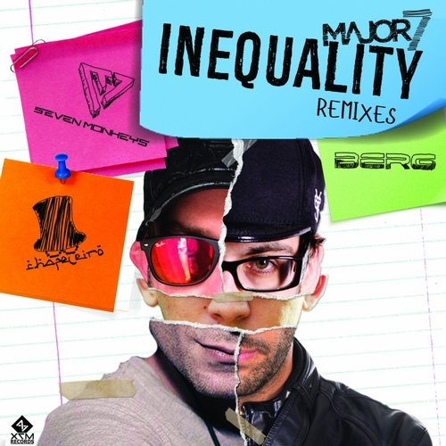 Major7 - Inequality (Seven Monkeys Remix)