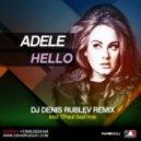Adele - Hello (Dj Denis Rublev & TPaul Sax Mix) (Dj Denis Rublev & TPaul Sax Mix)